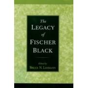 The Legacy of Fischer Black by Bruce N. Lehmann