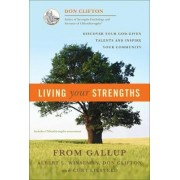 Living Your Strengths by Donald O. Clifton