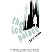 Ice Palace by Tarjei Vesaas