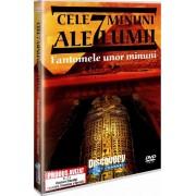 Discovery - Cele 7 minuni ale lumii-Fantomele unor minuni (DVD)