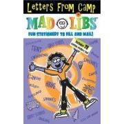 Letters from Camp Mad Libs by Roger Price
