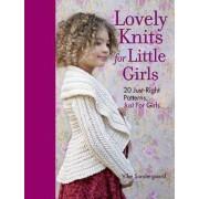 Lovely Knits for Little Girls by Vibe Sondergaard