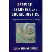 Service-Learning and Social Justice by Susan Benigni Cipolle