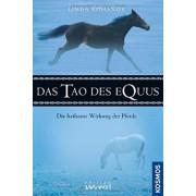 Das Tao des Equus by Linda Kohanov