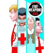 Five Weapons Volume 2: Tyler's Revenge by Jimmie Robinson