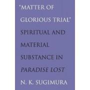 Matter of Glorious Trial by N. K. Sugimura