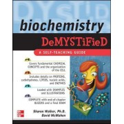 Biochemistry Demystified by Sharon Walker