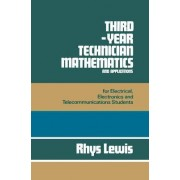 Third Year Technician Mathematics and Applications by Rhys Lewis