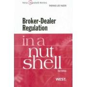 Broker-Dealer Regulation in a Nutshell by Thomas Hazen