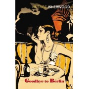 Goodbye to Berlin by Christopher Isherwood