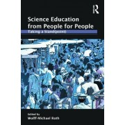 Science Education from People for People by Wolff-Michael Roth