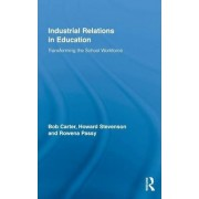 Industrial Relations in Education by Bob Carter