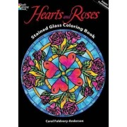 Hearts and Roses Stained Glass Coloring Book by Carol Foldvary-Anderson