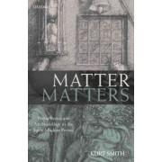 Matter Matters by Kurt Smith