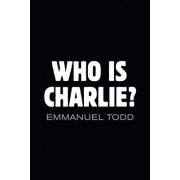 Who Is Charlie: Xenophobia and the New Middle Class