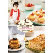 Delicious: Recipes from My Gluten-Free Bakery by Denise O'Callaghan