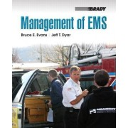 Management of EMS by Bruce E. Evans