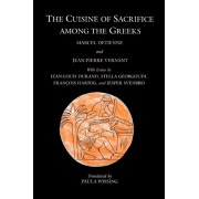 The Cuisine of Sacrifice Among the Greeks by Marcel Detienne