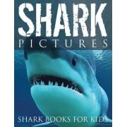 Shark Pictures (Shark Books for Kids) by Speedy Publishing LLC