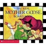The Real Mother Goose Board Book by Blanche Fisher Wright