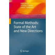 Formal Methods: State of the Art and New Directions by Paul P. Boca