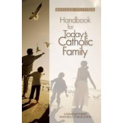 Handbook for Today's Catholic Family by Redemptorist Pastoral Publication