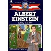 Albert Einstein, Young Thinker by Marie Hammontree