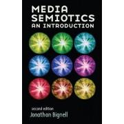 Media Semiotics by Jonathan Bignell