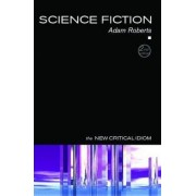 Science Fiction by Adam Roberts