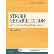 Stroke Rehabilitation by Glen Gillen