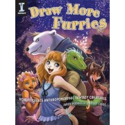 Draw More Furries: How to Create Anthropomorphic Fantasy Animals, Paperback
