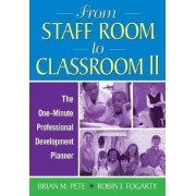 From Staff Room to Classroom II by Brian M. Pete
