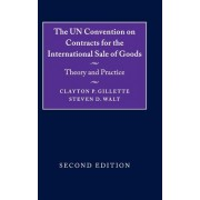 The UN Convention on Contracts for the International Sale of Goods: Theory and Practice