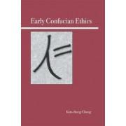 Early Confucian Ethics by Kim-Chong Chong