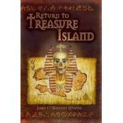 Return to Treasure Island by John O'Melveny Woods