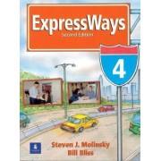 Expressways: bk. 4 by Steven J. Molinsky