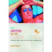 The British on The Costa Del Sol by Karen O'Reilly