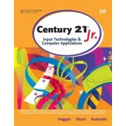 Century 21 Jr., Input Technologies and Computer Applications by Karl Barksdale