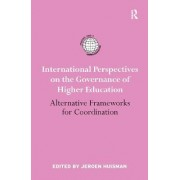 International Perspectives on the Governance of Higher Education by Jeroen Huisman