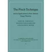 The Pinch Technique and its Applications to Non-Abelian Gauge Theories by John M. Cornwall