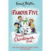 Happy Christmas, Five! by Enid Blyton
