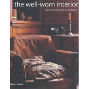 The Well-Worn Interior by Robin Forster