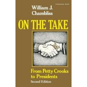 On the Take by William J. Chambliss