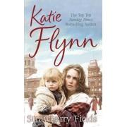 Strawberry Fields by Katie Flynn