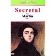 Secretul lui Martin vol. 2 - Eugene Sue