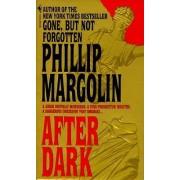 After Dark by Phillip M. Margolin