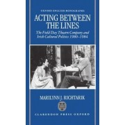 Acting Between the Lines by Marilynn J. Richtarik