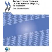 Environmental Impacts of International Shipping by Organization for Economic Cooperation and Development