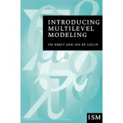 Introducing Multilevel Modeling by Ita G. G. Kreft