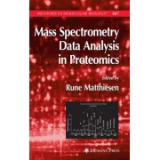 Mass Spectrometry Data Analysis in Proteomics by Rune Matthiesen